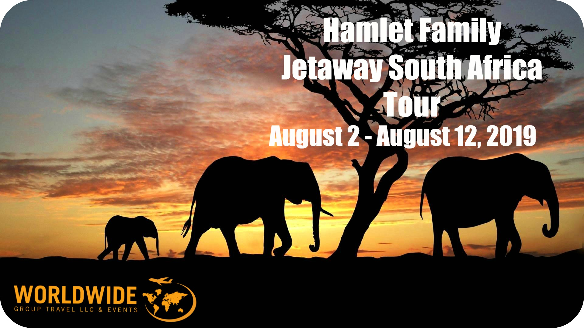 Hamlet Family Jetaway  South Africa Tour